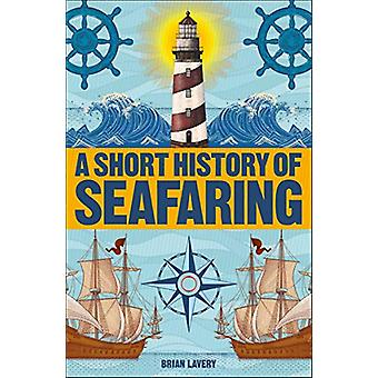 A Short History of Seafaring by Brian Lavery - 9780241379691 Book