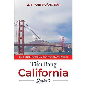 Tieu Bang California by Le Thanh HoAng Dan - 9781543954500 Book