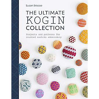 The Ultimate Kogin Collection - Projects and patterns for counted sash