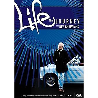 Life - Journey For New Christians Booklet by Jeff Lucas - 97818534558