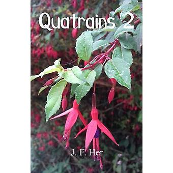 Quatrains 2 by J. F. Her - 9780722349762 Book