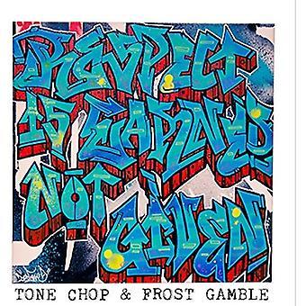 Tone Chop & Frost Gamble - Respekt verdient nicht gegeben [CD] USA import