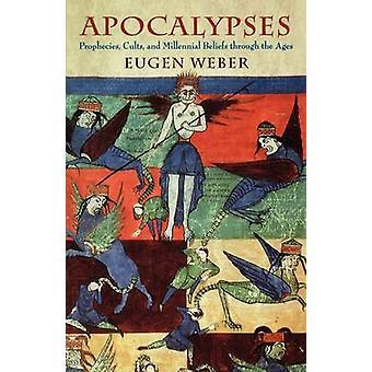 Apokalypser - Profetior - Kulter & Millennial Övertygelser genom