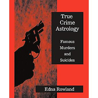 True Crime Astrology by Edna Rowland - 9780866906265 Book