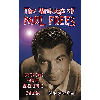 The Writings of Paul Frees - Scripts and Songs from the Master of Voic