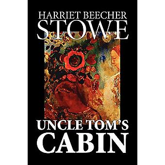 Uncle Tom's Cabin by Harriet - Beecher Stowe - 9781598186659 Book