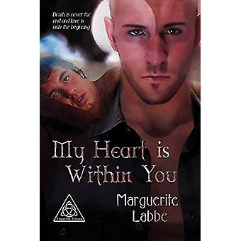 My Heart is Within You by Marguerite Labbe - 9781935192701 Book