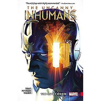 Uncanny Inhumans Vol. 2 The Quiet Room de Charles Soule