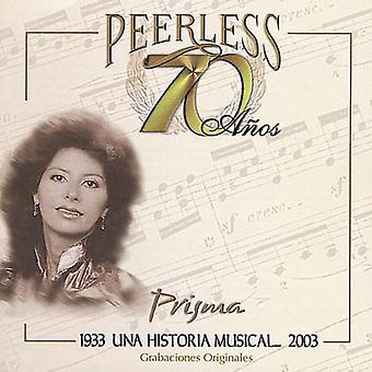 Prisma - 70 Anos Peerless Una Historia musikaliska [CD] USA import