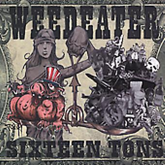 Weedeater - Sixteen Tons [CD] USA import