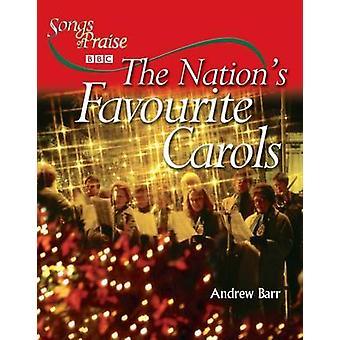 Landesweit beliebtesten Weihnachtslieder von Andrew Barr - 9780745951805 Buch