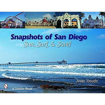 Momentopnamen van San Diego - Sun - surfen en zand door Anita Yasuda - 9780764