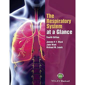 Det respiratoriska systemet i korthet (4: e reviderade upplagan) av Jeremy P.