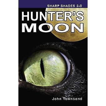 Hunter's Moon (2: a reviderade upplagan) av John Townsend - 9781781272190