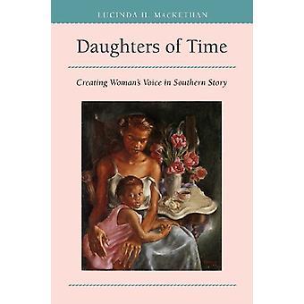 Dochters van tijd - het creëren van de stem van vrouw in Zuidelijk verhaal (nieuwe bewerken