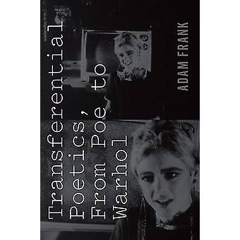 Transferential Poetik - von Poe bis Warhol von Adam Frank - 978082326