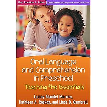 Muntliga språk och förståelse i förskolan: undervisning nödvändigaste (metodtips i aktion)