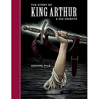 The Story of King Arthur and His Knights (Sterling Children's Classics) (Sterling Children's Classics)
