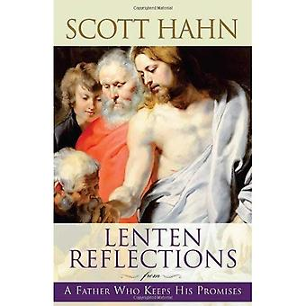 Lenten Reflections: From a Father Who Keeps His Promises