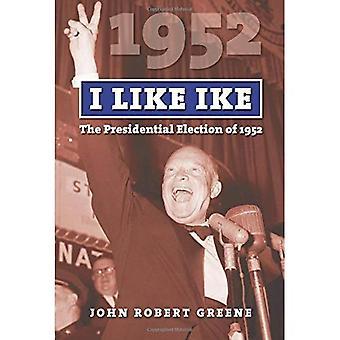 I Like Ike: le elezioni presidenziali del 1952