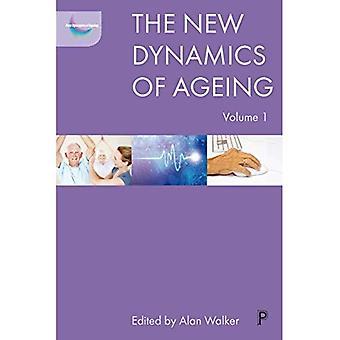 Den nya dynamiken i åldrande volym 1 (The nya Dynamics av åldrande)