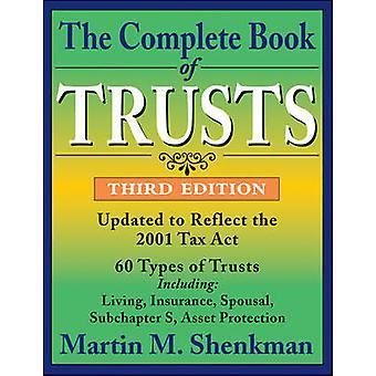 Das komplette Buch des Trusts (3. überarbeitete Auflage) von Martin M. Shenkm