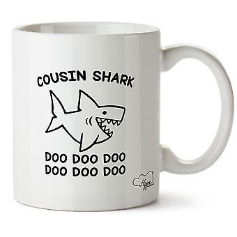 Hippowarehouse Cousin Shark Doo Doo Doo Doo Doo Doo Printed Mug Cup Ceramic 10oz