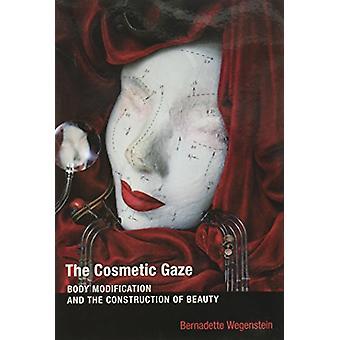 Lo sguardo di cosmetico - modificazione del corpo e la costruzione di bellezza b