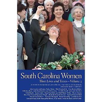 Carolina do Sul mulheres suas vidas e as vezes por Julian Spruill & Marjorie