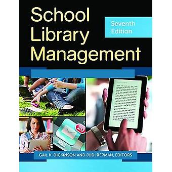 School Library Management by Dickinson & Gail