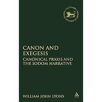 Canon and Exegesis by Lyons & William J.