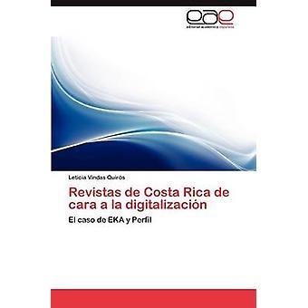 Revistas de Costa Rica de Cara a la Digitalizacion por Vindas Quir S. & Leticia