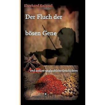 Der Fluch der bsen gen genom Knippel & Eberhard