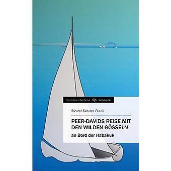 PeerDavids Reise Mit Den Wilden Gosseln von Frank & Sievert Karsten