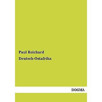 DeutschOstafrika door Reichard & Paul