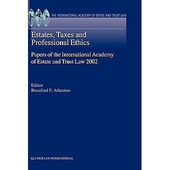 Estates Taxes et documents de l'éthique professionnelle de l'Académie internationale de la succession et fiducie Laws2002 par Atherton