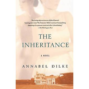 The Inheritance by Annabel Dilke - 9780312361518 Book