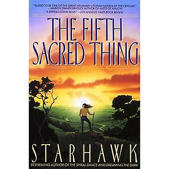 The Fifth Sacred Thing by Starhawk - 9780553373806 Book