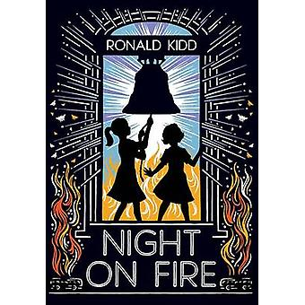 Night on Fire by Ronald Kidd - 9780807570241 Book