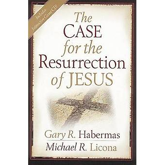 The Case for the Resurrection of Jesus by Gary R Habermas - 978082542