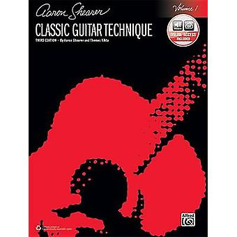 Classic Guitar Technique - Vol 1 - Book & Online Audio (3rd) by Aaron