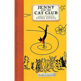 Jenny and the Cat Club - A Collection of Favourite Stories About Jenny