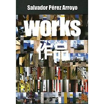 Salvador Perez Arroyo - Works by Jose Maria Torres Nadal - Marcos Cruz