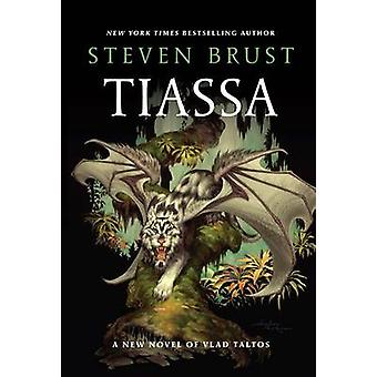 Tiassa by Steven Brust - 9780765333063 Book