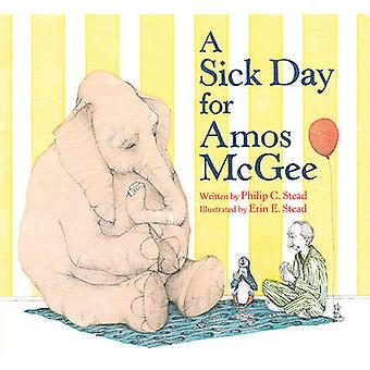 Sick Day for Amos Mcgee by Philip C. Stead - 9781596434028 Book