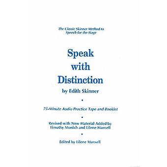 Speak with Distinction (Revised edition) by Edith Skinner - 978155783