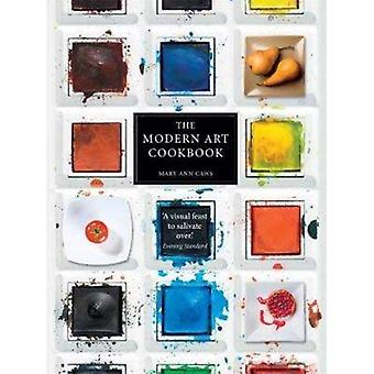 Modern Art Cookbook by Mary Ann Caws