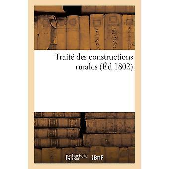Trait Des Constructions Rurales Dans Lequel auf Apprend La von Sans Auteur