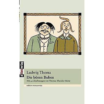 Die bsen Buben by Thoma & Ludwig