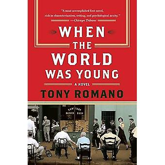 When the World Was Young by Romano & Tony